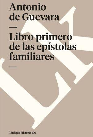 LIBRO PRIMERO DE LAS EPÍSTOLAS FAMILIARES