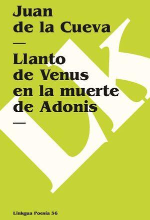 LLANTO DE VENUS EN LA MUERTE DE ADONIS