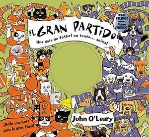 GRAN PARTIDO, EL                      (COL. LIBROS INTERACTIVOS)