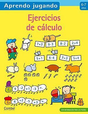 APRENDO JUGANDO -EJERCICIOS DE CALCULO (6-7 AÑOS)-