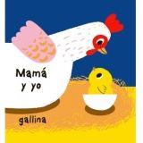 APRENDEMOS JUGANDO -MAMA Y YO (GALLINA/POLLITO)-