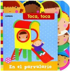 TOCA TOCA -EN EL PARVULARIO-