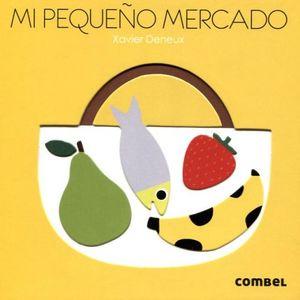 MI PEQUEÑO MERCADO (COL.PALABRAS Y FIGURAS)