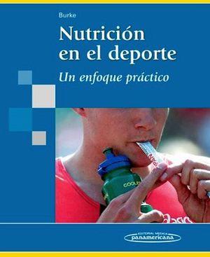 NUTRICION EN EL DEPORTE. UN ENFOQUE PRACTICO