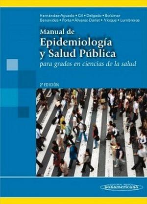 MANUAL DE EPIDEMIOLOGIA Y SALUD PUBLICA 2ED.