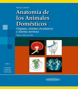 ANATOMIA DE LOS ANIMALES DOMESTICOS VOL II 2ED. (CORREGIDA Y AMP)