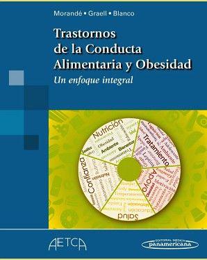 TRASTORNOS DE LA CONDUCTA ALIMENTARIA Y OBESIDAD -UN ENFOQUE INT.