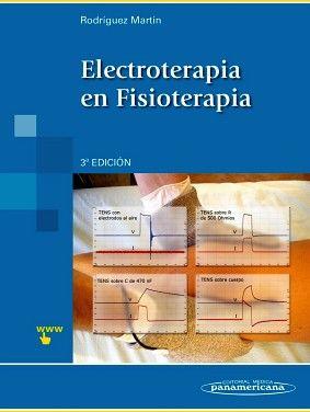 ELECTROTERAPIA EN FISIOTERAPIA 3ED -INCLUYE SITIO WEB-