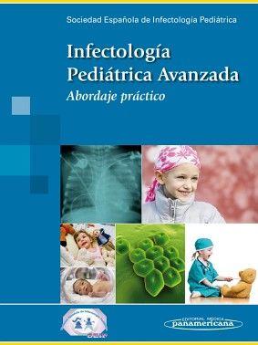 INFECTOLOGIA PEDIATRICA AVANZADA  -ABORDAJE PRACTICO-