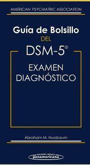 GUIA DE BOLSILLO DEL DSM-5 PARA EL EXAMEN DIAGNOSTICO