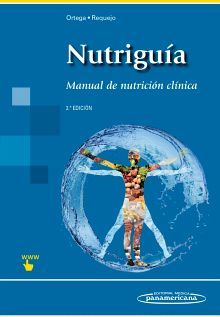 NUTRIGUIA -MANUAL DE NUTRICION CLINICA- 2ED. (INCLUYE SITIO WEB)