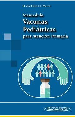 MANUAL DE VACUNAS PEDIATRICAS PARA ATENCION PRIMARIA