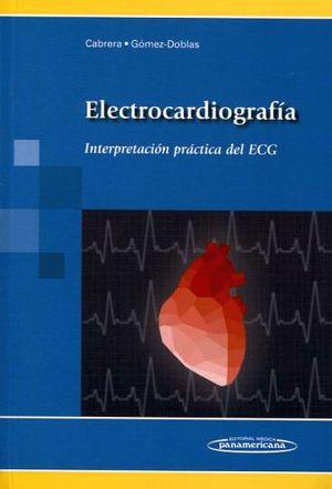 ELECTROCADIOGRAFIA INTERPRETACION PRACTICA DEL ECG
