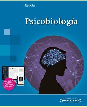 PSICOBIOLOGIA (INCLUYE ENTORNO VIRTUAL DE APRENDIZAJE)