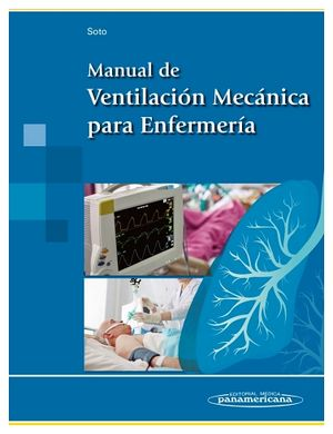 MANUAL DE VENTILACION MECANICA PARA ENFERMERIA