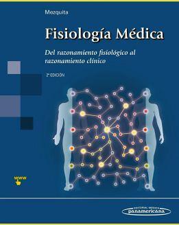 FISIOLOGIA MEDICA 2ED. -DEL RAZONAMIENTO FISIOLOGICO-