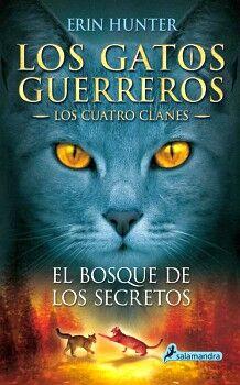 GATOS GUERREROS 3, LOS -LOS CUATRO CLANES- (BOSQUE DE LOS SECRETO