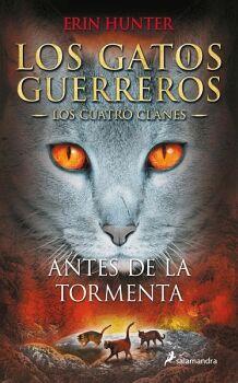 GATOS GUERREROS 4, LOS -ANTES DE LA TORMENTA-