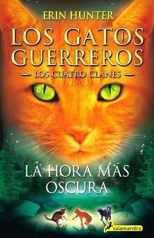 GATOS GUERREROS 6, LOS -LOS CUATRO CLANES- (LA HORA MAS OSCURA)