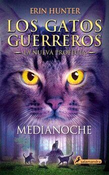 GATOS GUERREROS 1, LOS -LA NUEVA PROFECIA- (MEDIANOCHE)