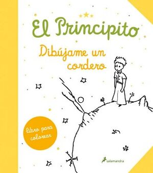 PRINCIPITO, EL -DIBUJAME UN CORDERO- (LIBRO P/COLOREAR)