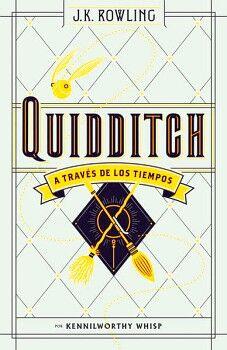 QUIDDITCH -A TRAVES DE LOS TIEMPOS- (POR KENNILWORTHY WHISP/EMP.)
