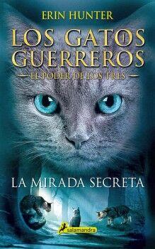 GATOS GUERREROS 1, LOS -LA MIRADA SECRETA-