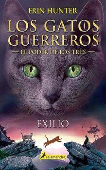 GATOS GUERREROS, LOS (3) -EXILIO- (EL PODER DE LOS TRES)
