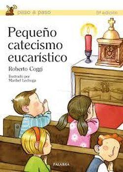 PEQUEÑO CATECISMO EUCARISTICO                        (ED.PALABRA)