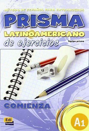 PRISMA LATINOAMERICANO A1 EJERCICIOS (COMIENZA)