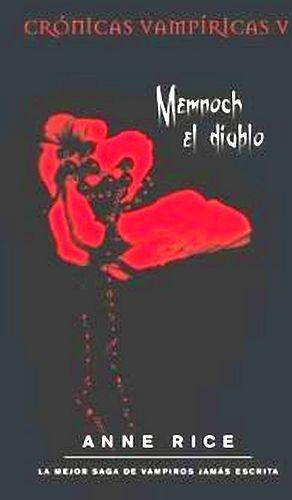MEMNOCH EL DIABLO (CRONICAS VAMPIRICAS V)