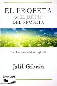 PROFETA Y EL JARDÍN DEL PROFETA, EL       (B DE BOLSILLO)