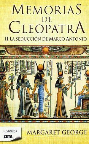 MEMORIAS DE CLEOPATRA II -LA SEDUCCION DEMARCO ANTONIO-