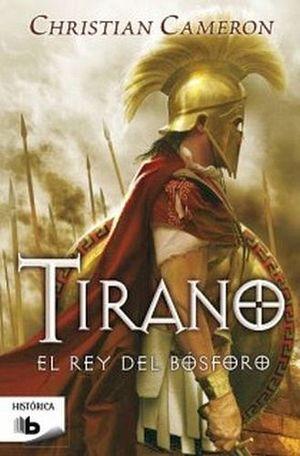 TIRANO -EL REY DEL BOSBORO- (B DE BOLSILLO)