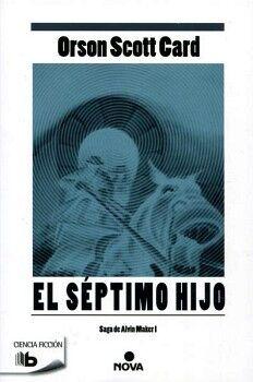 SEPTIMO HIJO, EL (B DE BOLSILLO)                  -ALVIN MAKER I-