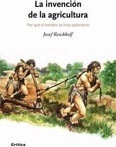 INVENCION DE LA AGRICULTURA, LA