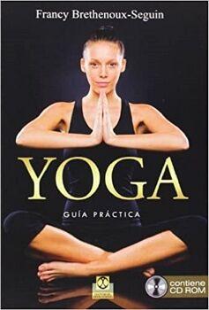 YOGA -GUIA PRACTICA- (C/CD-ROM)