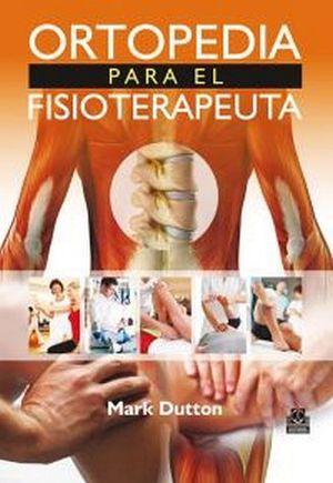 ORTOPEDIA PARA EL FISIOTERAPEUTA (GF)