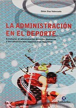 ADMINISTRACIÓN EN EL DEPORTE, LA