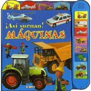 MAQUINAS -ASI SUENAN-