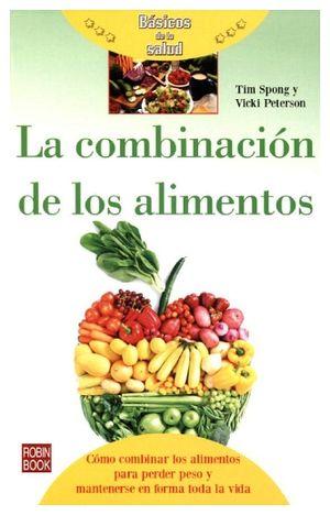 COMBINACION DE LOS ALIMENTOS, LA (COL.BASICOS DE LA SALUD)