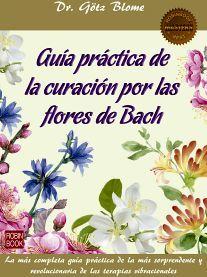 GUIA PRACTICA DE LA CURACION POR LAS FLORES DE BACH     (REDBOOK)