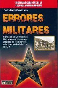 ERRORES MILITARES                              (HISTORIA BELICA)