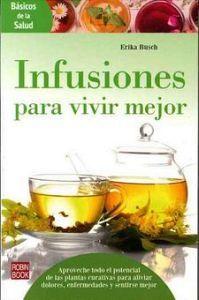 INFUSIONES PARA VIVIR MEJOR         (REDBOOK/BASICOS DE LA SALUD)