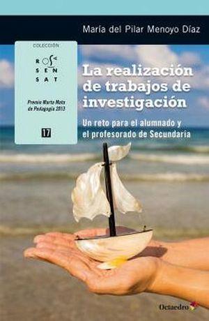 REALIZACION DE TRABAJOS DE INVESTIGACION, LA