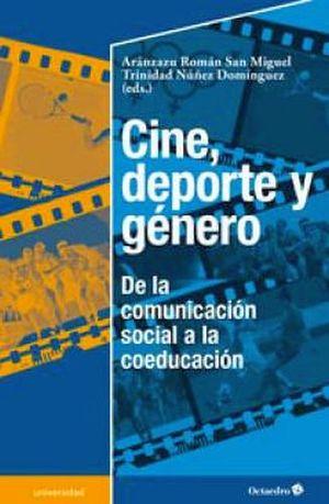 CINE, DEPORTE Y GENERO -DE LA COMUNICACION SOCIAL A LA COEDUCACIO