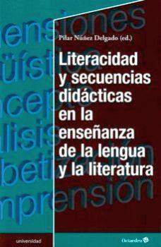 LITERACIDAD Y SECUENCIAS DIDACTICAS EN LA ENSEÑANZA DE LA LENGUA