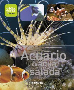 ACUARIO DE AGUA SALADA (VIDA VERDE)