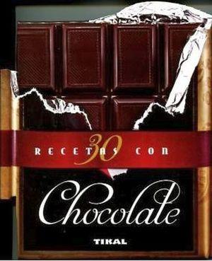 30 RECETAS CON CHOCOLATE