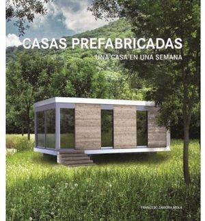 CASAS PREFABRICADAS -UNA CASA EN UNA SEMANA- (GF)